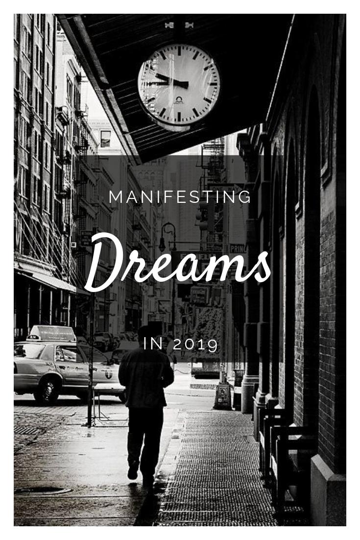 Manifesting dreams in 2019