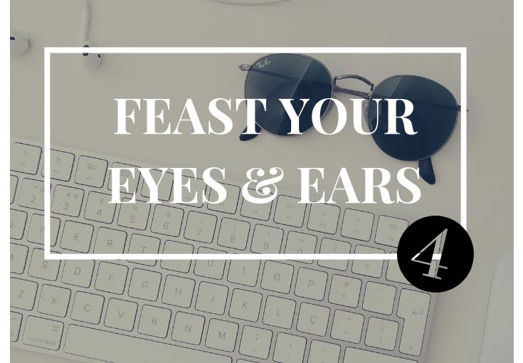 Feast Your Eyes&Ears4